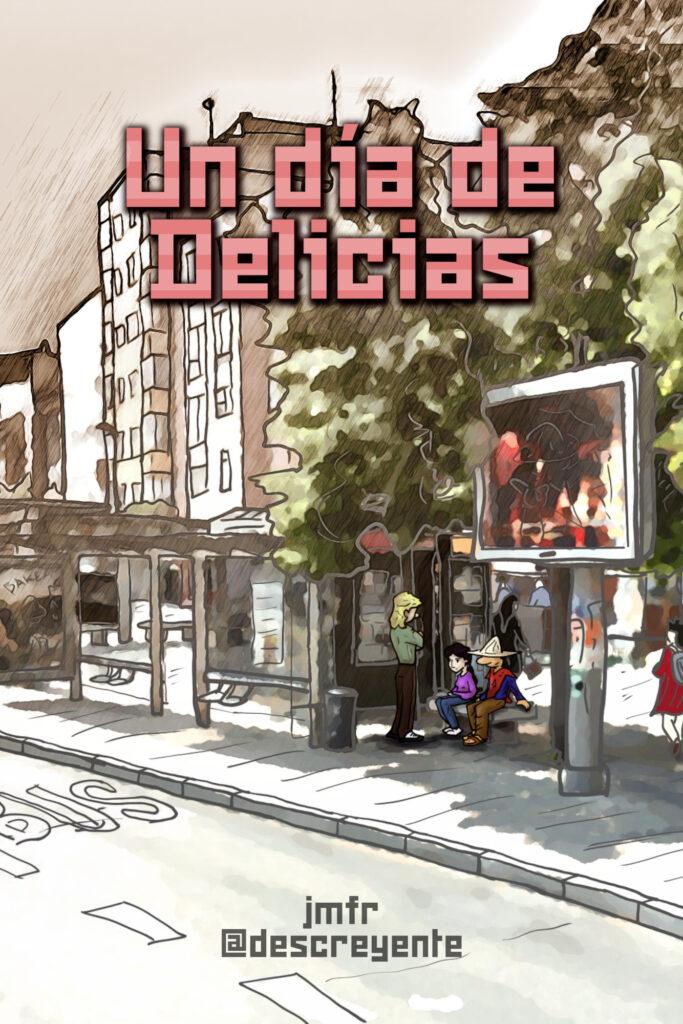 """Portada del libro """"Un día de Delicias"""""""